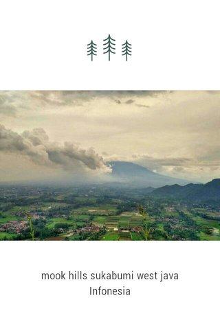 mook hills sukabumi west java Infonesia