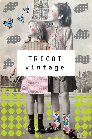 TRICOT vintage by Julie Adore