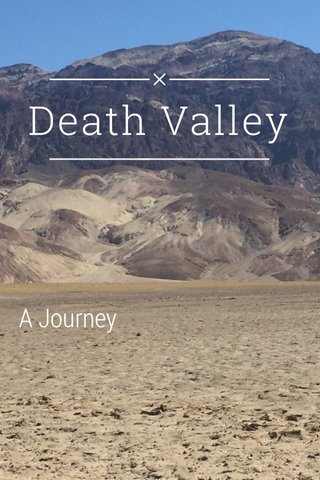 Death Valley A Journey