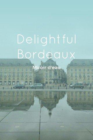 Delightful Bordeaux Miroir d'eau