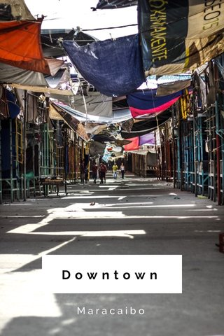 Downtown Maracaibo