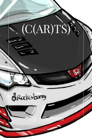 (C(AR)TS) #car #illustration