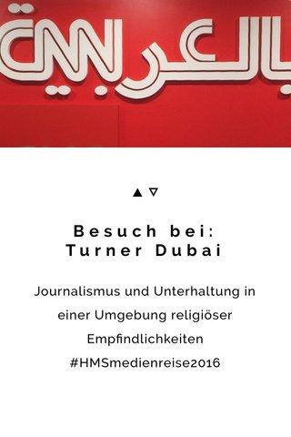 Besuch bei: Turner Dubai
