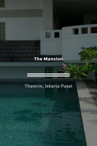The Mansion Thamrin, Jakarta Pusat