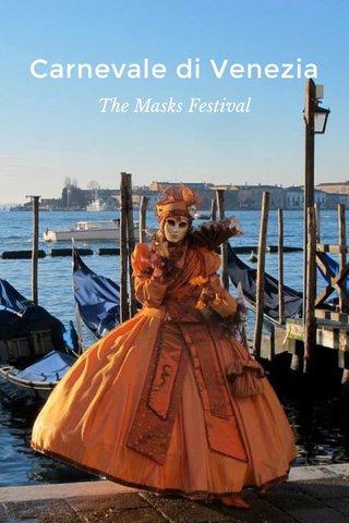 Carnevale di Venezia The Masks Festival