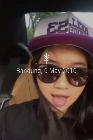 Bandung, 6 May 2016