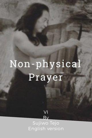 Non-physical Prayer VI By Sujiwo Tejo English version