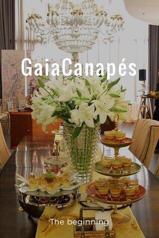 GaiaCanapés The beginning