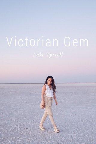 Victorian Gem Lake Tyrrell