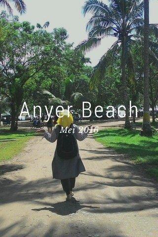 Anyer Beach Mei 2016