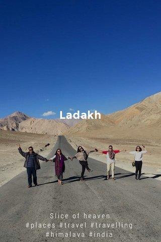 Ladakh Slice of heaven #places #travel #travelling #himalaya #india #stellerstories #stellerid