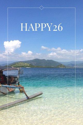 HAPPY26 dear bahari