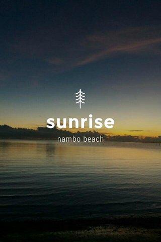 sunrise nambo beach