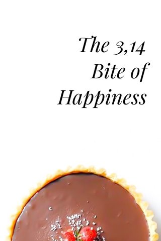 The 3,14 Bite of Happiness