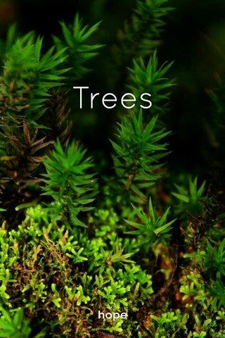 Trees hope