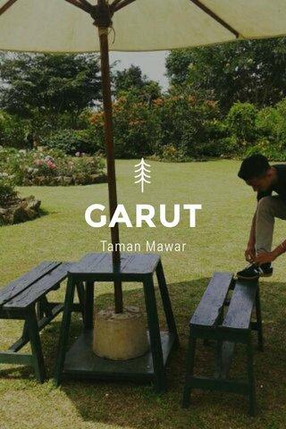 GARUT Taman Mawar