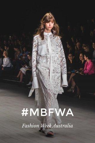 #MBFWA Fashion Week Australia