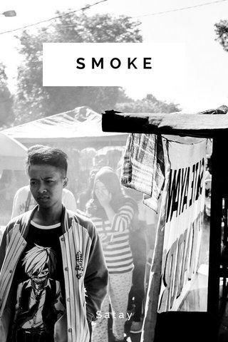 SMOKE Satay
