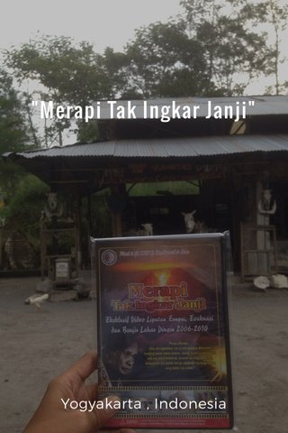 """Merapi Tak Ingkar Janji"" Yogyakarta , Indonesia"
