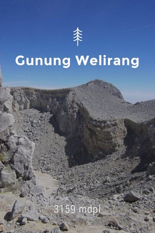 Gunung Welirang 3159 mdpl