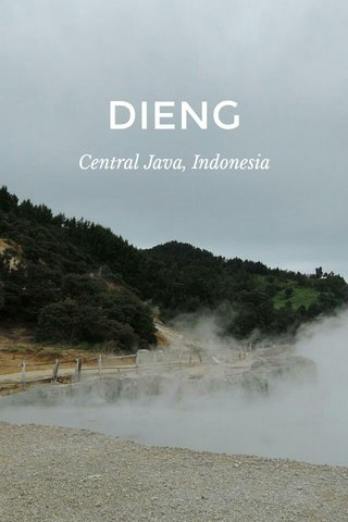 DIENG Central Java, Indonesia