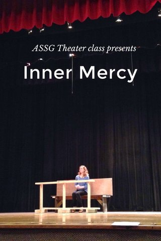 Inner Mercy ASSG Theater class presents