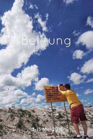 Belitung 13-15 Mei 2016