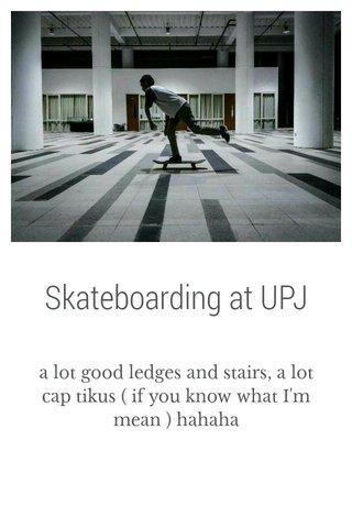 Skateboarding at UPJ
