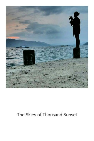 The Skies of Thousand Sunset