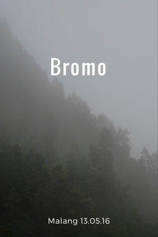 Bromo Malang 13.05.16