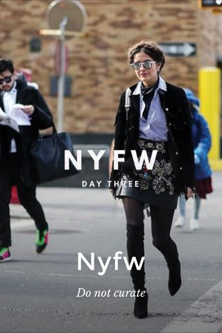 Nyfw Do not curate