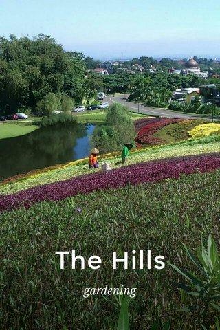 The Hills gardening