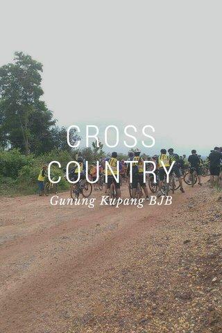 CROSS COUNTRY Gunung Kupang BJB