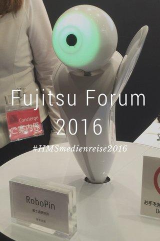 Fujitsu Forum 2016 #HMSmedienreise2016