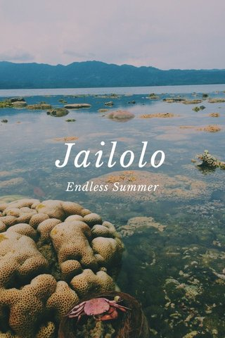 Jailolo Endless Summer