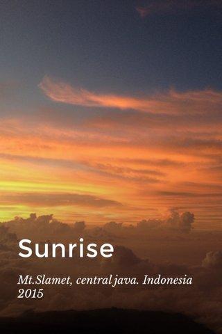 Sunrise Mt.Slamet, central java. Indonesia 2015