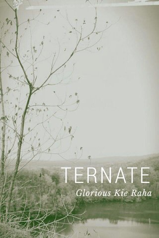 TERNATE Glorious Kie Raha