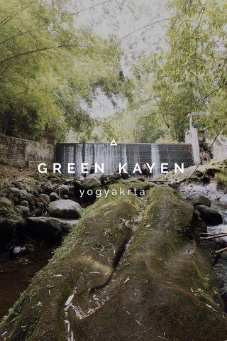 GREEN KAYEN yogyakrta