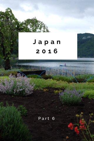 Japan 2016 Part 6