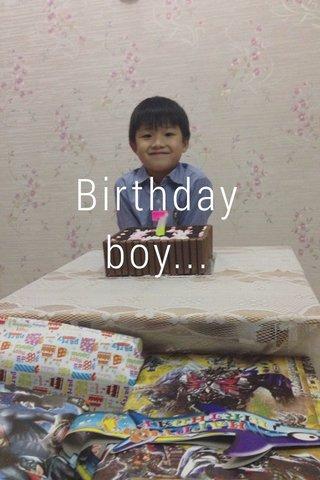 Birthday boy...