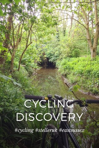 CYCLING DISCOVERY #cycling #stelleruk #eastsussex