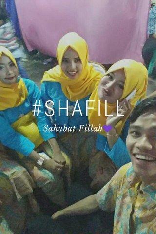 #SHAFILL Sahabat Fillah💜