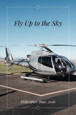 Fly Up to the Sky Helicopter Tour, 2016