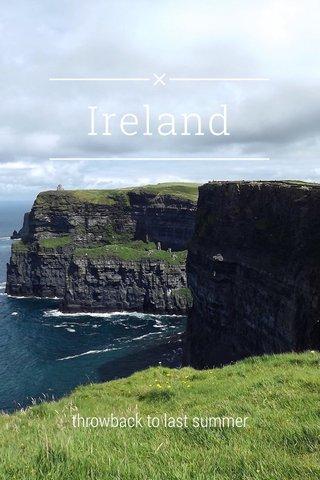 Ireland throwback to last summer