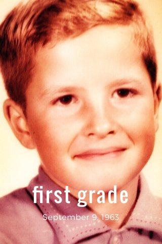 first grade September 9, 1963