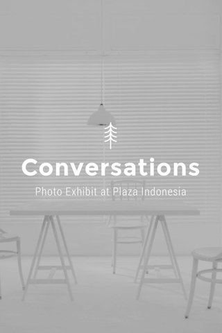 Conversations Photo Exhibit at Plaza Indonesia