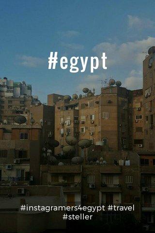 #egypt #instagramers4egypt #travel #steller