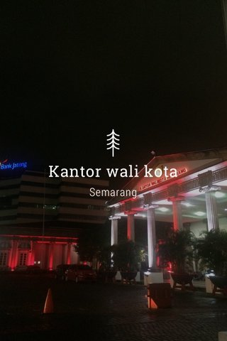 Kantor wali kota Semarang