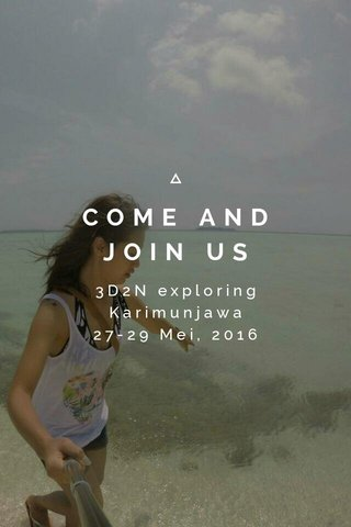 COME AND JOIN US 3D2N exploring Karimunjawa 27-29 Mei, 2016