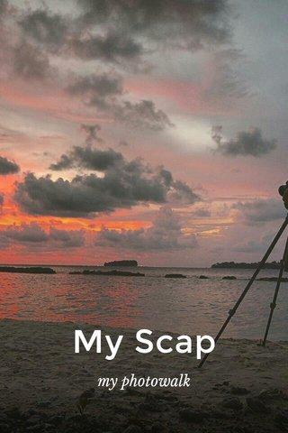 My Scap my photowalk